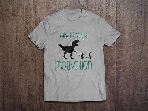Custom T-Shirt Mock-Up | What's Your Motivation?